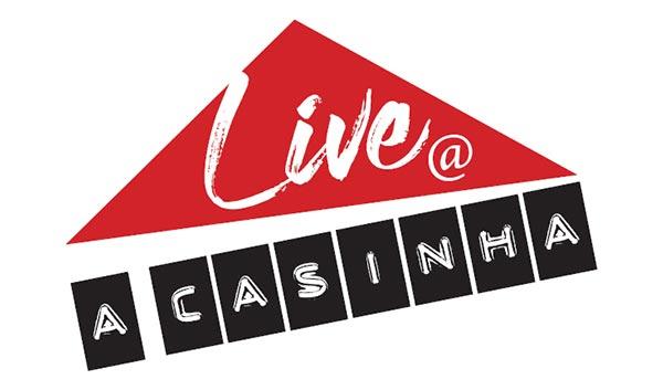 «Live a Casinha»