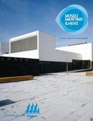 Visita Museu Marítimo de Ílhavo