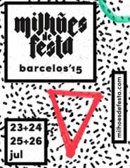 Milhões de Festa - Barcelos 2015 | Passe Geral