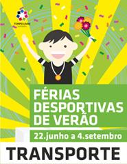 Comprar Bilhetes Online para TRANSPORTE FÉRIAS DESPORTIVAS