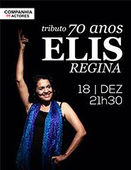 Elis Regina - Tributo 70 Anos