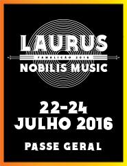 Laurus Nobilis - Moonspell, Aurea, Carminho. Passe 22 a 24 julho.