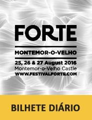 Festival FORTE 2016 | Bilhete Diário