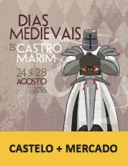 Dias Medievais em Castro Marim - Castelo+Mercado
