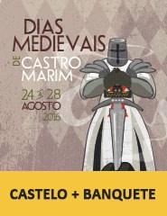 Dias Medievais em Castro Marim - Castelo+Banquete