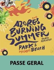 Azores Burning Summer Festival - BILHETE GERAL