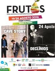 Feira dos Frutos 2016 - Dia 24/08 - Cave Story + Declinios