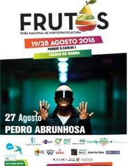 Feira dos Frutos 2016 - Dia 27/08 - Pedro Abrunhosa