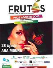 Feira dos Frutos 2016 - Dia 28/08 - Ana Moura