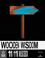 Wooden Wisdom @ Musicbox Heineken Series