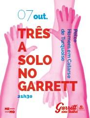 Três a Solo no Garrett