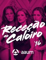 RECEÇÃO AO CALOIRO 2016 - 5 OUTUBRO