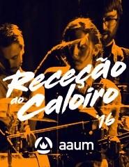 RECEÇÃO AO CALOIRO 2016 - 6 OUTUBRO