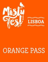 ORANGE PASS LISBOA - MISTY FEST
