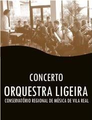 Concerto Pela Orquestra Ligeira do Conservatório Regional de Música de