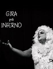 Gira Pró Inferno - I Festival de Teatro Gólgota