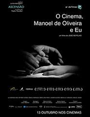 O Cinema, Manoel de Oliveira e Eu