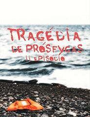Tragédia de Prósfygas II. Episódio