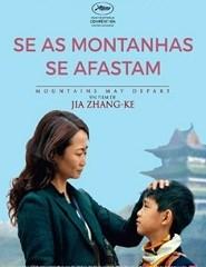 Cinema | SE AS MONTANHAS SE AFASTAM