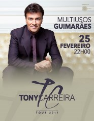 TONY CARREIRA AO VIVO - TOUR 2017