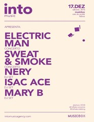 Into Music apresenta Electric Man + Sweat & Smoke