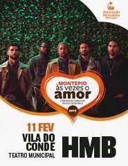 HMB - Festival Montepio às Vezes o Amor