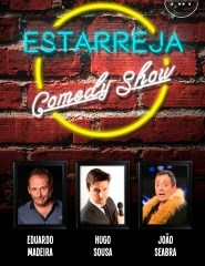 ESTARREJA COMEDY SHOW