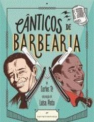 CANTICOS DE BARBEARIA