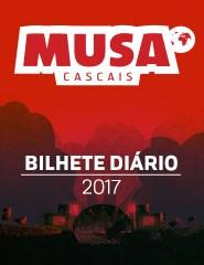 MUSA Cascais 2017 | Bilhete Diário