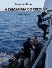 A CAMPANHA DO CREOULA