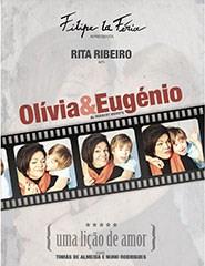 Olívia & Eugénio, Uma Lição de Amor