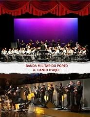 Grupo canto D´aqui e Banda Militar do Porto