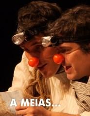 A MEIAS…