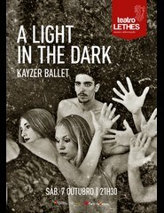 Comprar Bilhetes Online para A LIGHT IN THE DARK - KAYZER BALLET