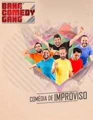 Bang Comedy Gang – Comédia de improviso
