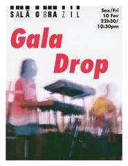 Gala Drop