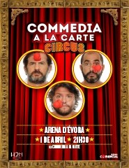 COMMEDIA A LA CARTE - CIRCUS