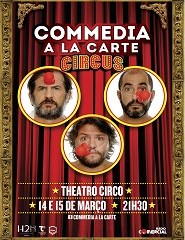 CIRCUS | COMMEDIA A LA CARTE