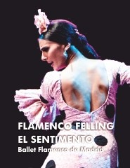 FLAMENCO FEELING – EL SENTIMENTO