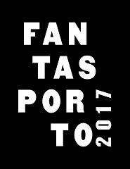 FANTASPORTO 2017 - FILME PREMIADO CINEMA FANTÁSTICO