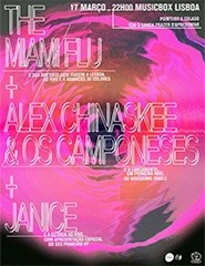 The Miami Flu + Alex & Chinaskee e os Camponeses + Janice