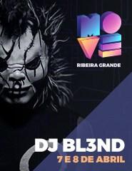 MOVE Ribeira Grande - DJ BL3ND