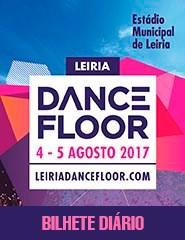 Leiria Dancefloor 2017 - Bilhete Diário