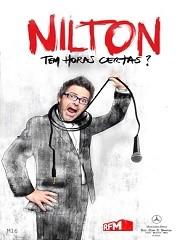 Nilton | Tem horas certas?