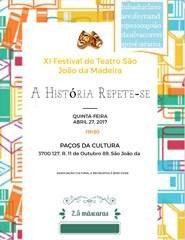 A história repete-se - XI Festival de Teatro SJM
