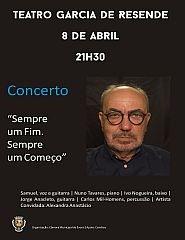 """Concerto """"Sempre um Fim. Sempre um Começo"""" com Samuel"""