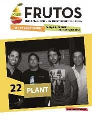 Feira dos Frutos 2017 - Dia 22/08 - Plant