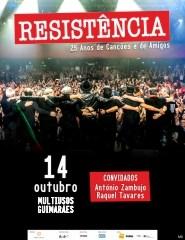 RESISTÊNCIA: 25 ANOS DE CANÇOES E DE AMIGOS