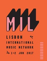 MIL - Lisbon Internacional Music Network | PRO TICKET