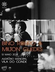 Bino Ribeiro & Milton Guedes